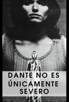 Dante no es únicamente severo