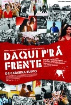 Daqui P'ra Frente online free