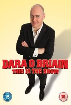 Película: Dara O'Briain: This Is the Show