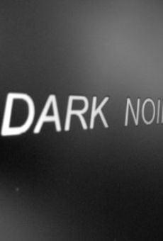 Ver película Dark Noir
