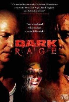 Watch Dark Rage online stream