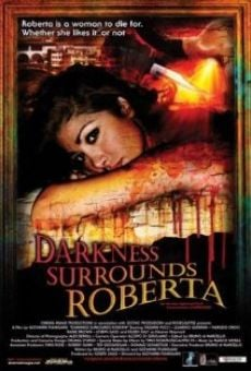 Darkness Surrounds Roberta on-line gratuito