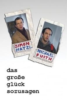 Ver película Das große Glück sozusagen