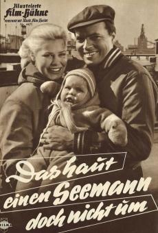 Ver película Das haut einen Seemann doch nicht um