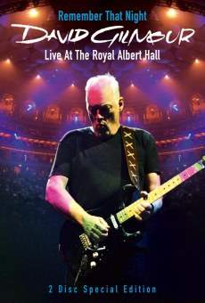 David Gilmour: Remember That Night on-line gratuito