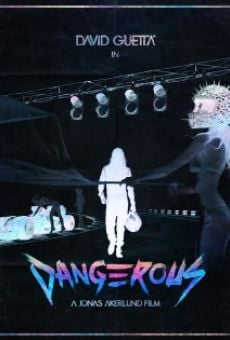 David Guetta Ft Sam Martin: Dangerous on-line gratuito