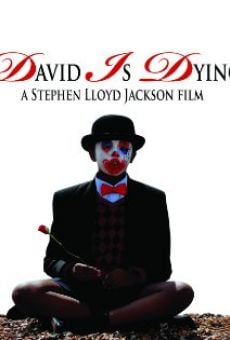 David Is Dying on-line gratuito