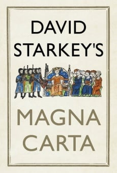 Ver película David Starkey's Magna Carta