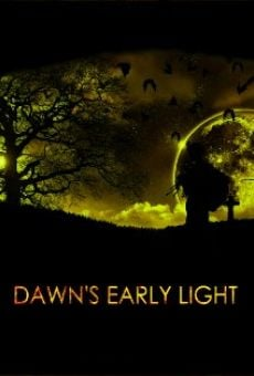Ver película Dawn's Early Light