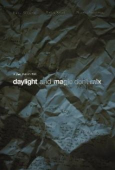 Película: Daylight and Magic Don't Mix