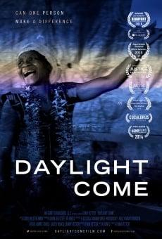 Ver película Daylight Come