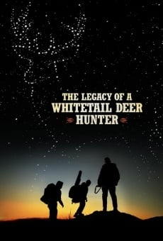 The Legacy of a Whitetail Deer Hunter gratis