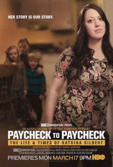 Paycheck to Paycheck: The Life and Times of Katrina Gilbert online free