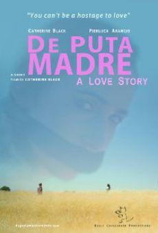 Ver película De Puta Madre: A Love Story