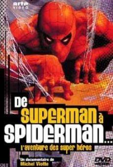De Superman a Spiderman: La aventura de los superhéroes online