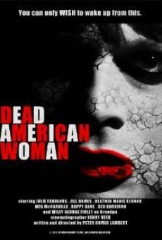 Watch Dead American Woman online stream