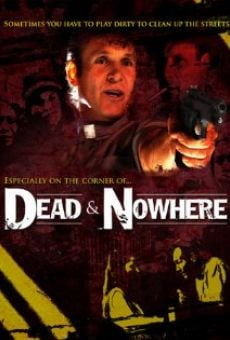 Watch Dead & Nowhere online stream