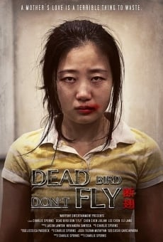 Película: Dead Bird Don't Fly