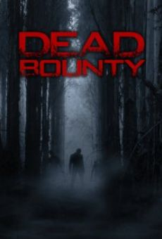 Watch Dead Bounty online stream