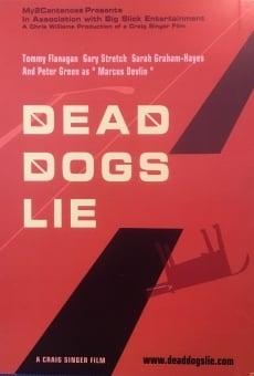 Dead Dogs Lie en ligne gratuit