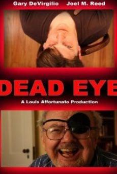 Watch Dead Eye online stream