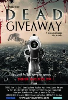 Ver película Dead Giveaway: The Motion Picture