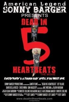 Watch Dead in 5 Heartbeats online stream
