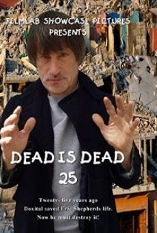 Dead Is Dead 25 online streaming