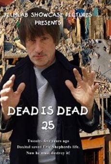 Dead Is Dead 25 online free