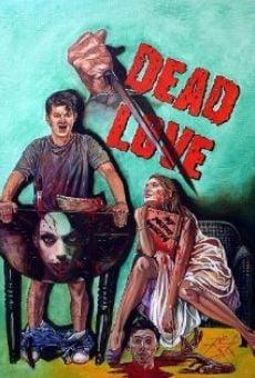 Dead Love en ligne gratuit