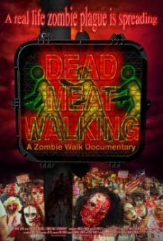 Dead Meat Walking: A Zombie Walk Documentary