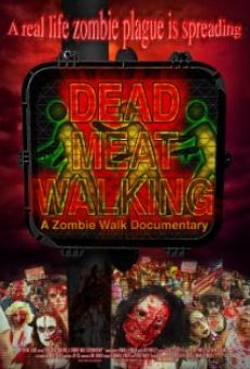 Watch Dead Meat Walking: A Zombie Walk Documentary online stream