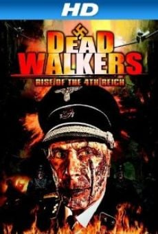 Ver película Dead Walkers: Rise of the 4th Reich