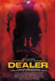 Watch Dealer online stream