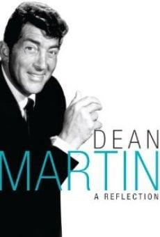 Dean Martin: A Reflection online kostenlos