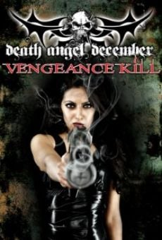 Ver película Death Angel December: Vengeance Kill