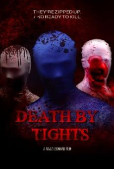 Watch Death by Tights online stream