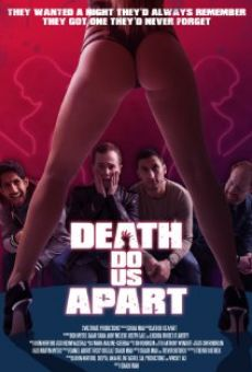 Death Do Us Apart on-line gratuito