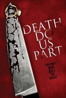 Película: Death Do Us Part