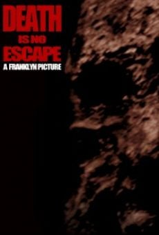 Death Is No Escape on-line gratuito
