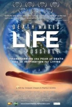 Watch Death Makes Life Possible online stream