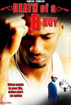 Película: Death of a B Boy