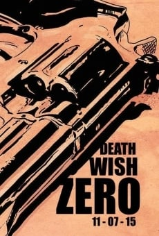 Death Wish: Zero gratis