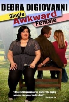 Debra Digiovanni: Single, Awkward, Female on-line gratuito