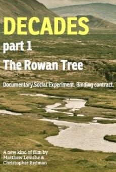 Película: Decades: Part One - The Rowan Tree