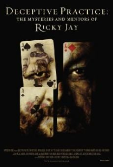 Deceptive Practice: The Mysteries and Mentors of Ricky Jay en ligne gratuit
