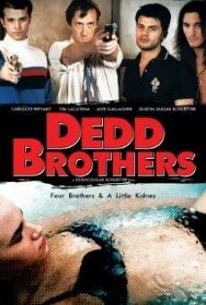 Ver película Dedd Brothers
