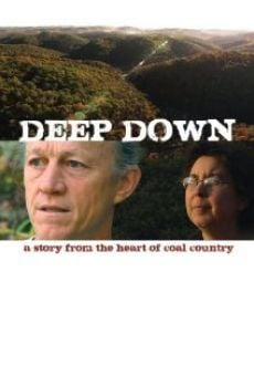 Ver película Deep Down: A Story from the Heart of Coal Country