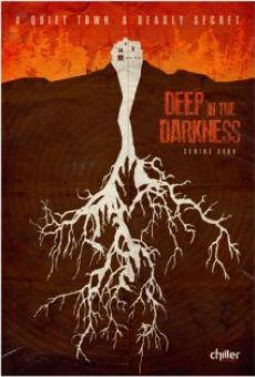Deep in the Darkness gratis