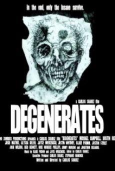 Watch Degenerates online stream